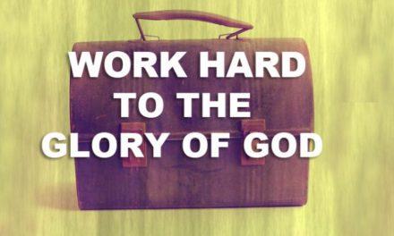 The Glory of Work